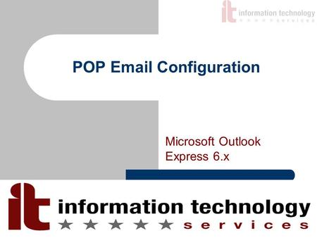 POP Email Configuration Microsoft Outlook Express 6.x.
