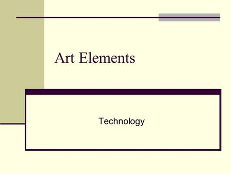 Art Elements Technology.