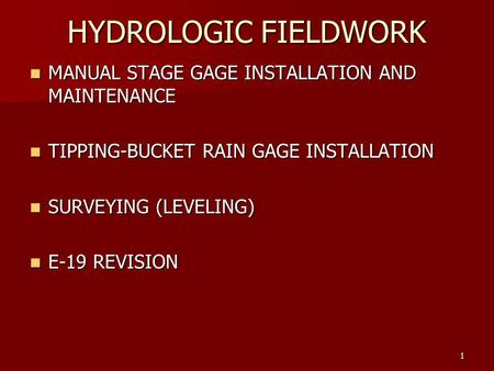 HYDROLOGIC FIELDWORK MANUAL STAGE GAGE INSTALLATION AND MAINTENANCE