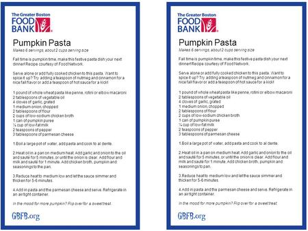 Pumpkin Pasta Makes 6 servings, about 2 cups serving size Fall time is pumpkin time, make this festive pasta dish your next dinner! Recipe courtesy of.