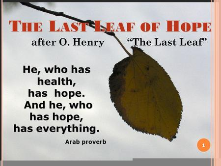 o henrys writing style in the last leaf