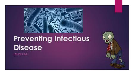 Preventing Infectious Disease