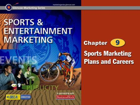 The Marketing Plan Sports Marketing Careers 2 Chapter Objectives Explain the purpose and function of a marketing plan. Identify each element found in.