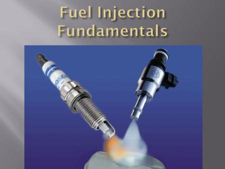 Fuel Injection Fundamentals
