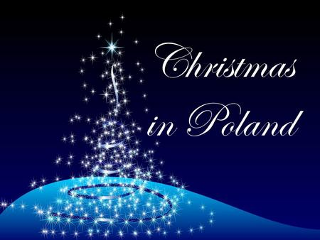 Christmas in Poland. Christmas Eve refers to the evening or entire day preceding Christmas Day, a widely celebrated festival commemorating the birth of.