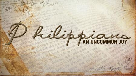 God at work in you Text: : Philippians 2:12~18 Series: Uncommon Joy #6