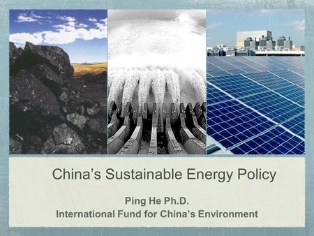 China's Sustainable Energy Policy