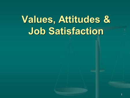 attitudes and job satisfaction chapter 3 Attitudes and job satisfaction chapter 3 6'7 l £- 5 e's-i the components of an attitude cognitive = evaluation my supervisor gave a promotion to a coworker who deserved it ' less than me my supervisor is unfair.
