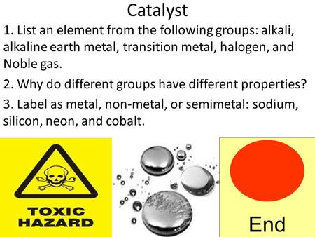 List An Element From The Following Groups: Alkali, Alkaline Earth Metal