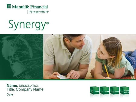 Name, DESIGNATION Title, Company Name Date. Protection for all life's stages.