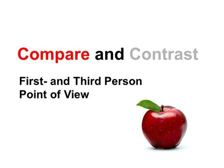 First- and Third Person Point of View