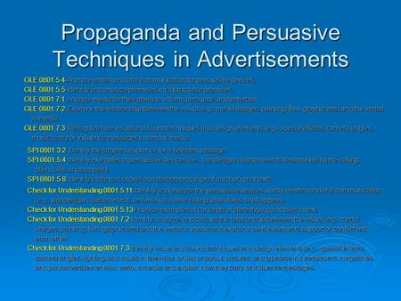 Propaganda and Persuasive Techniques in Advertisements SPI 0801.3.2 Identify the targeted audience for a selected passage. SPI 0801.3.2 Identify the targeted.