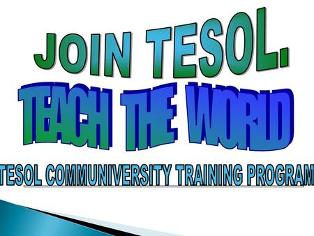 TESOL COMMUNIVERSITY TRAINING PROGRAM