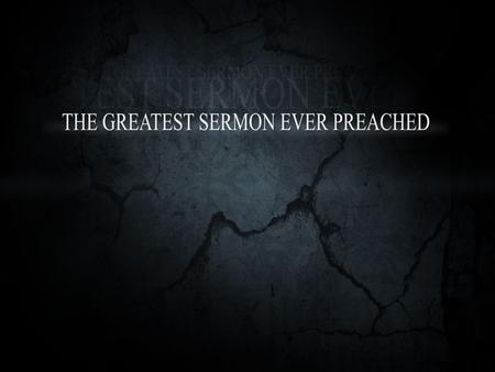 Reinhard Bonnke Michael Eaton The Sermon on the Mount is perhaps the greatest, the most searching, the most challenging part of the Bible. When I came.