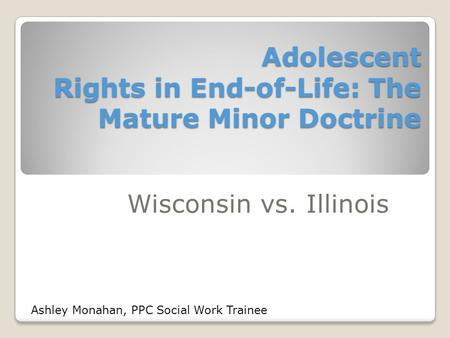 Adolescent Rights in End-of-Life: The Mature Minor Doctrine