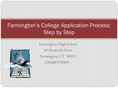 Farmington's College Application Process: Step by Step