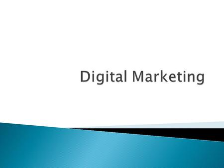  Digital marketing: Uses digital media to develop communications and exchanges with customers  Electronic media (E-marketing): Refers to the strategic.