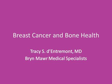 Breast Cancer and Bone Health. Bone Homeostasis Bone is a living tissue which is constantly renewing via a balance of resorption of old bone (via Osteoclasts)