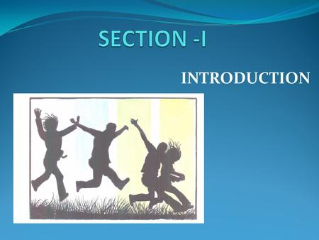 INTRODUCTION. MODULE 1: ADOLESCENCE EDUCATION IN INDIA.