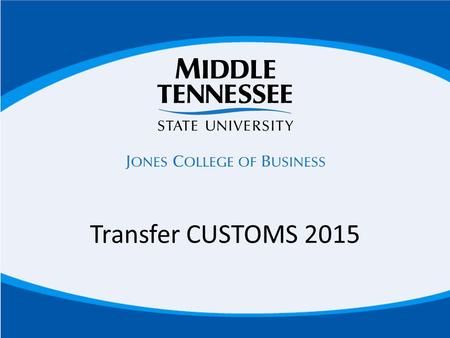 Transfer CUSTOMS 2015. Coursework in the areas of: Financial Accounting Taxation Cost Accounting Auditing Governmental Accounting ACCOUNTING.