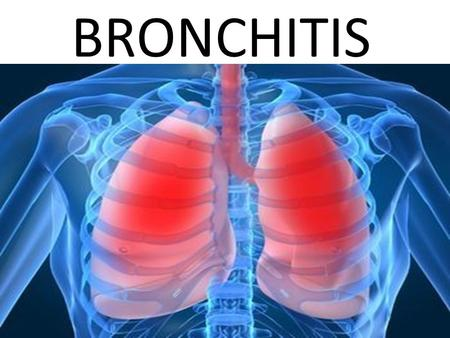 BRONCHITIS. CAUSES: Several viruses cause bronchitis, including influenza A and B, commonly referred to as the flu. A number of bacteria are also known.
