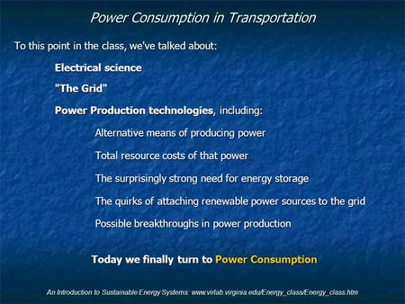 Power Consumption in Transportation