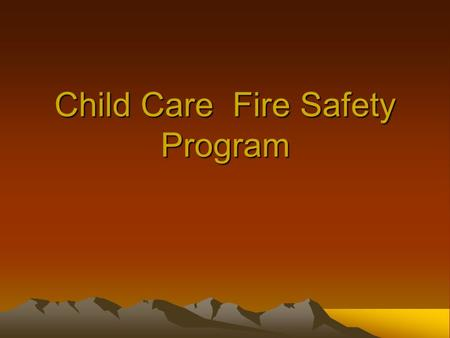 Child Care Fire Safety Program North Carolina Fire Prevention Code 2000 International Fire Code with NC amendments. North Carolina Building Code Council.