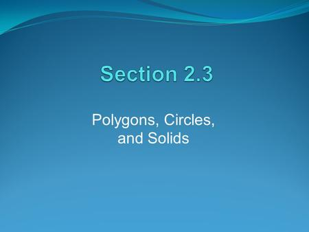 Polygons, Circles, and Solids