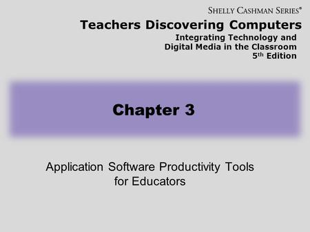 Application Software Productivity Tools for Educators