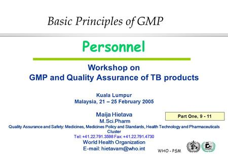 Personnel Basic Principles of GMP Workshop on