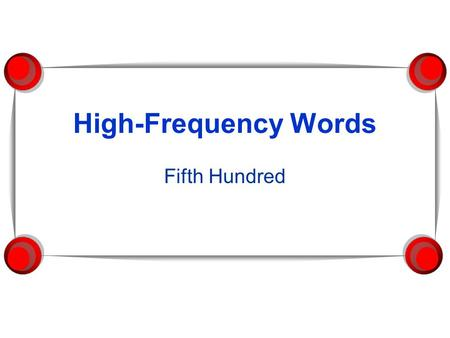 High-Frequency Words Fifth Hundred. done English.