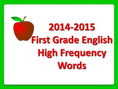 First Grade English High Frequency Words