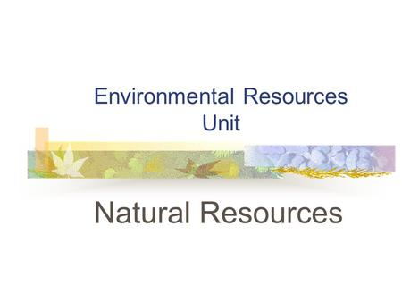 Earth Science Sol Natural Resources Ppt
