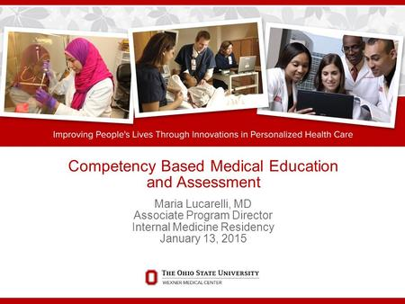 Competency Based Medical Education and Assessment