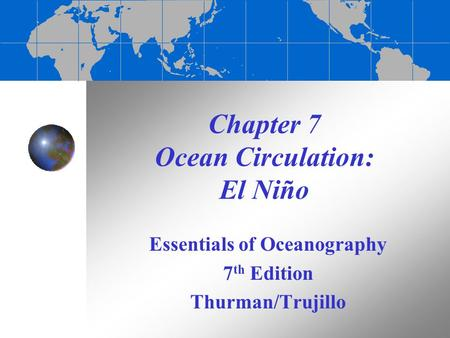 Chapter 7 Ocean Circulation: El Niño