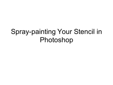 "Spray-painting Your Stencil in Photoshop. Step 1: Open the file named ""brick"" in Photoshop. (Or you can find your own picture of a wall)"