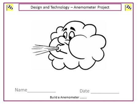 Design and Technology – Anemometer Project