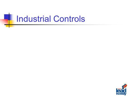 Industrial Controls. Industrial control devices range from simple knife switches to more complex solid state sensors. The type of control device selected.