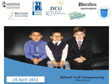 "15 April 2011. Fostering Entrepreneurship among young people through education: a EU perspective Simone Baldassarri Unit ""Entrepreneurship"" Forum ""Delivering."