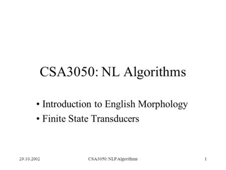 Introduction to English Morphology Finite State Transducers