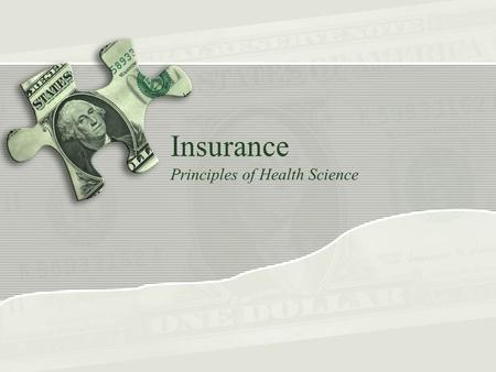 Insurance Principles of Health Science. Rationale Insurance systems are used to help finance health care costs.