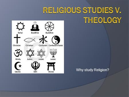 Why study Religion?. Question- answer individually  Think of conflicts in the world today and in the past that are based on religion. What are some of.
