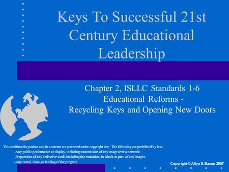 Keys To Successful 21st Century Educational Leadership