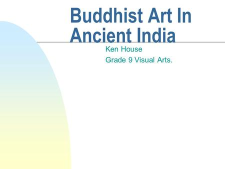 Buddhist Art In Ancient India