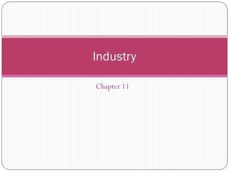 Industry Chapter 11.