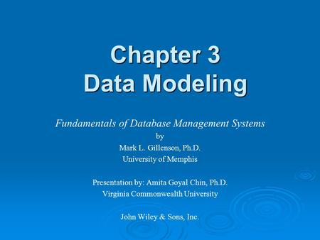 Chapter 3 Data Modeling Fundamentals of Database Management Systems by