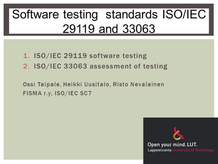 Software testing standards ISO/IEC and 33063