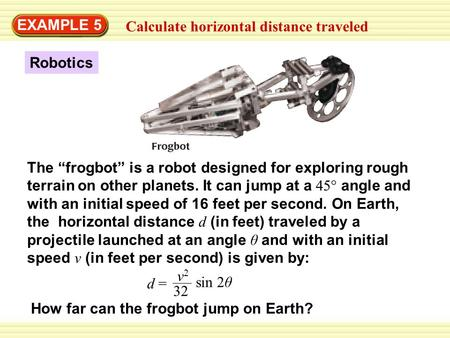 EXAMPLE 5 Calculate horizontal distance traveled Robotics