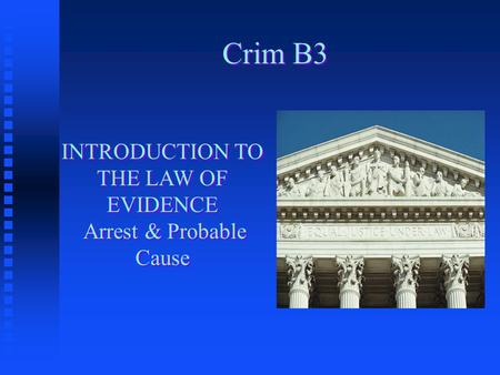INTRODUCTION TO THE LAW OF EVIDENCE