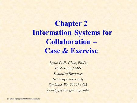 Chapter 2 Information Systems for Collaboration – Case & Exercise